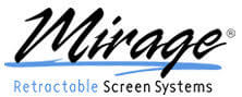 Mirage Retractable Screen Systems